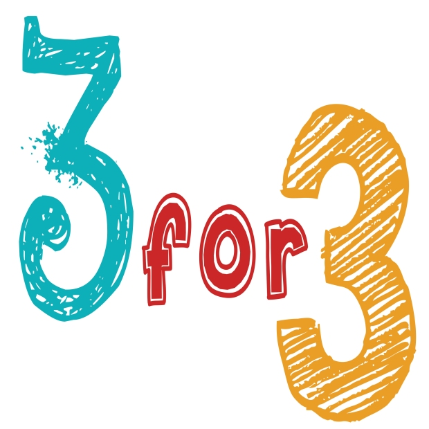 Have You Tried 3 for 3???
